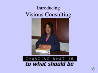 Introducing Visions Consulting