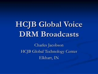 HCJB Global Voice DRM Broadcasts