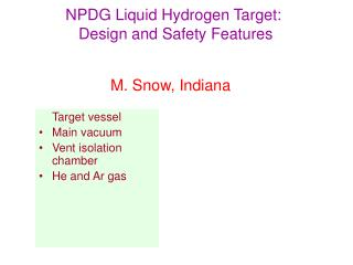 NPDG Liquid Hydrogen Target:  Design and Safety Features
