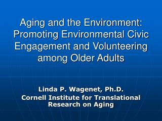 Aging and the Environment: Promoting Environmental Civic ...