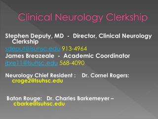 Clinical Neurology Clerkship