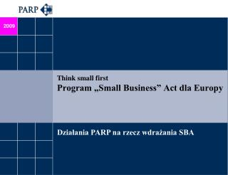 "Think small first  Program ""Small Business"" Act dla Europy"