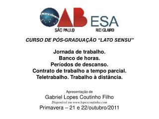 """CURSO DE PÓS-GRADUAÇÃO """"LATO SENSU"""""""
