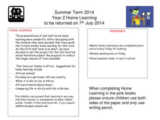 Summer Term 2014 Year 2 Home Learning to be returned on 7 th  July 2014