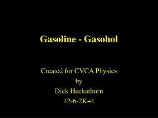 Gasoline - Gasohol