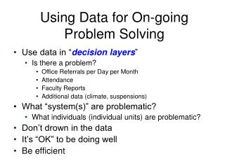 Using Data for On-going Problem Solving