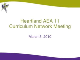 Heartland AEA 11 Curriculum Network Meeting