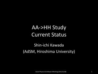 AA->HH Study Current Status