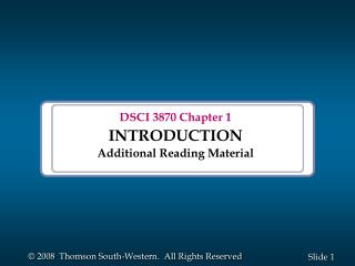 DSCI 3870 Chapter 1 INTRODUCTION Additional Reading Material