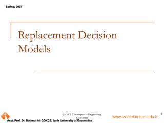 Replacement Decision Models