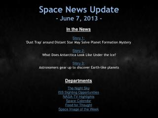 Space News Update - June 7, 2013 -