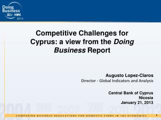 Competitive Challenges for Cyprus: a view from the  Doing Business  Report