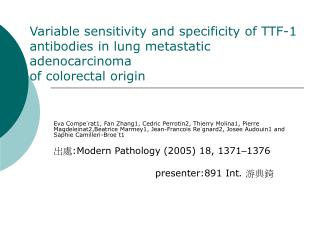 Variable sensitivity and specificity of TTF-1 antibodies in lung metastatic adenocarcinoma of colorectal origin