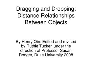Dragging and Dropping: Distance Relationships Between Objects