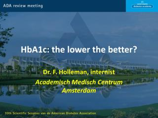 HbA1c: the lower the better?