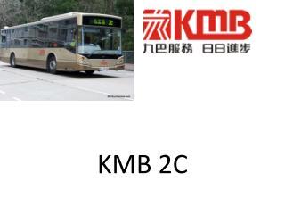 KMB 2C
