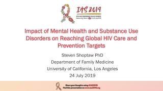 Steven Shoptaw PhD Department of Family Medicine University of California, Los Angeles