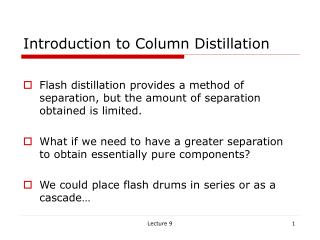 Introduction to Column Distillation