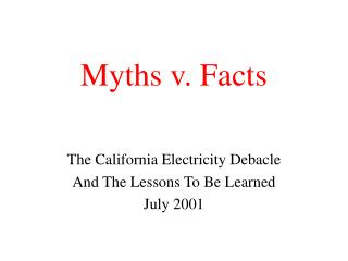Myths v. Facts