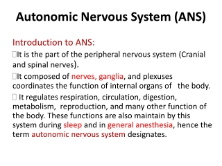 The Nervous System:  The Autonomic Nervous System ANS