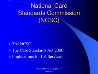 National Care  Standards Commission (NCSC)