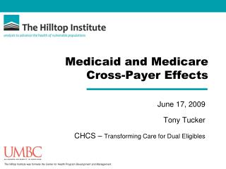 Medicaid and Medicare Cross-Payer Effects
