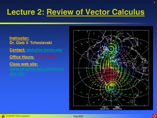 Lecture 2: Review of Vector Calculus