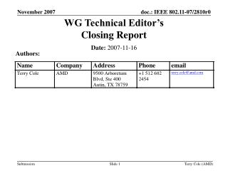 WG Technical Editor's  Closing Report