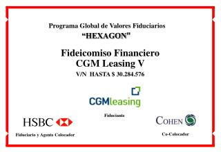 Fideicomiso Financiero  CGM Leasing V V/N  HASTA $ 30.284.576
