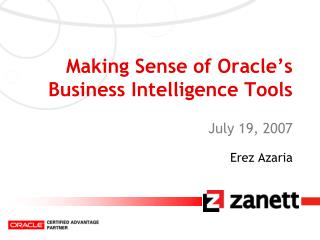 Making Sense of Oracle's Business Intelligence Tools
