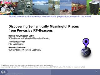 Discovering Semantically Meaningful Places from Pervasive RF-Beacons