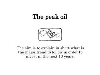 The peak oil