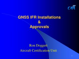 GNSS IFR Installations & Approvals