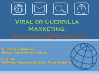 Viral or  Guerrilla Marketing : Which One is Right for You?