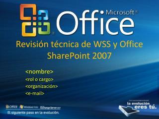 Revisión técnica de WSS y Office SharePoint 2007