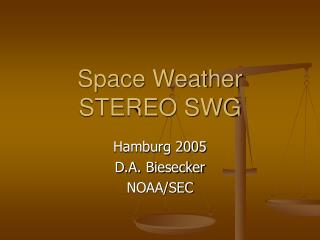 Space Weather STEREO SWG