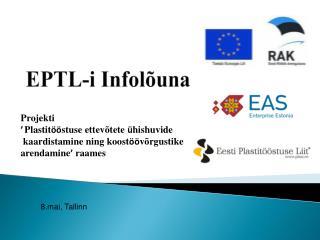 EPTL-i Infolõuna