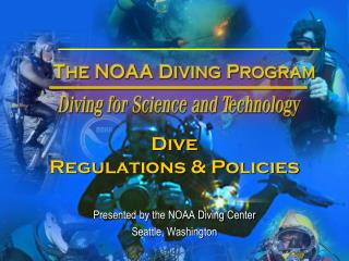 Dive  Regulations & Policies