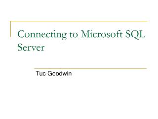 Connecting to Microsoft SQL Server