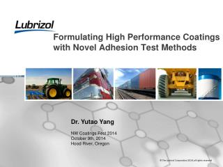 Formulating High Performance Coatings with Novel Adhesion Test Methods