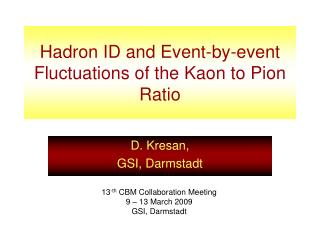 Hadron ID and Event-by-event Fluctuations of the Kaon to Pion Ratio