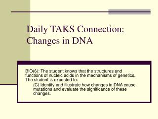 Daily TAKS Connection: Changes in DNA