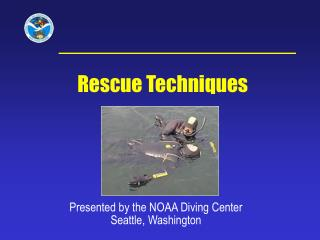 Presented by the NOAA Diving Center Seattle, Washington