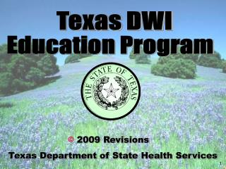 2009 Revisions  Texas Department of State Health Services