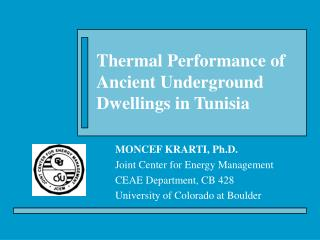 Thermal Performance of Ancient Underground Dwellings in Tunisia