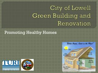 City of Lowell Green Building and Renovation