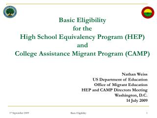 Nathan Weiss US Department of Education Office of Migrant Education HEP and CAMP Directors Meeting