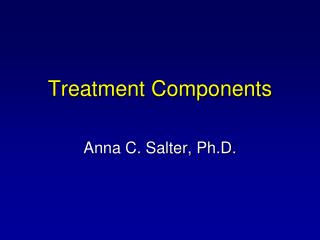 Treatment Components