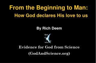 From the Beginning to Man: How God declares His love to us