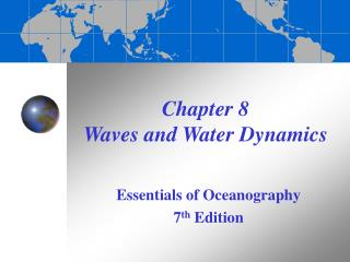 Chapter 8  Waves and Water Dynamics